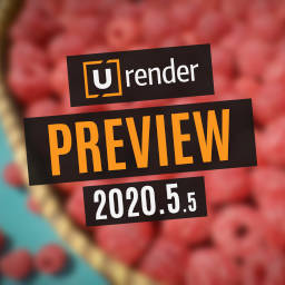 U-RENDER 2020.5.5 Preview Available