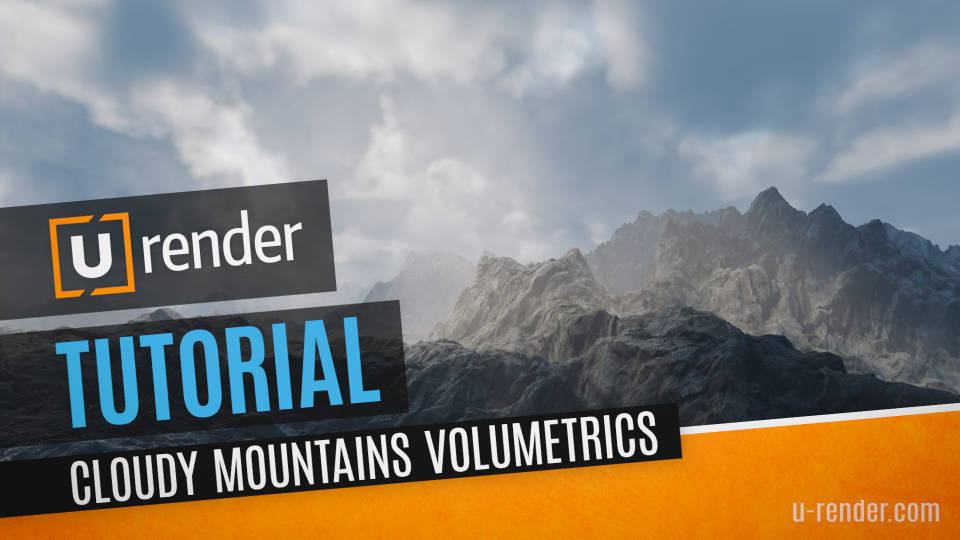 Cloudy Mountains Volumetric Tutorial